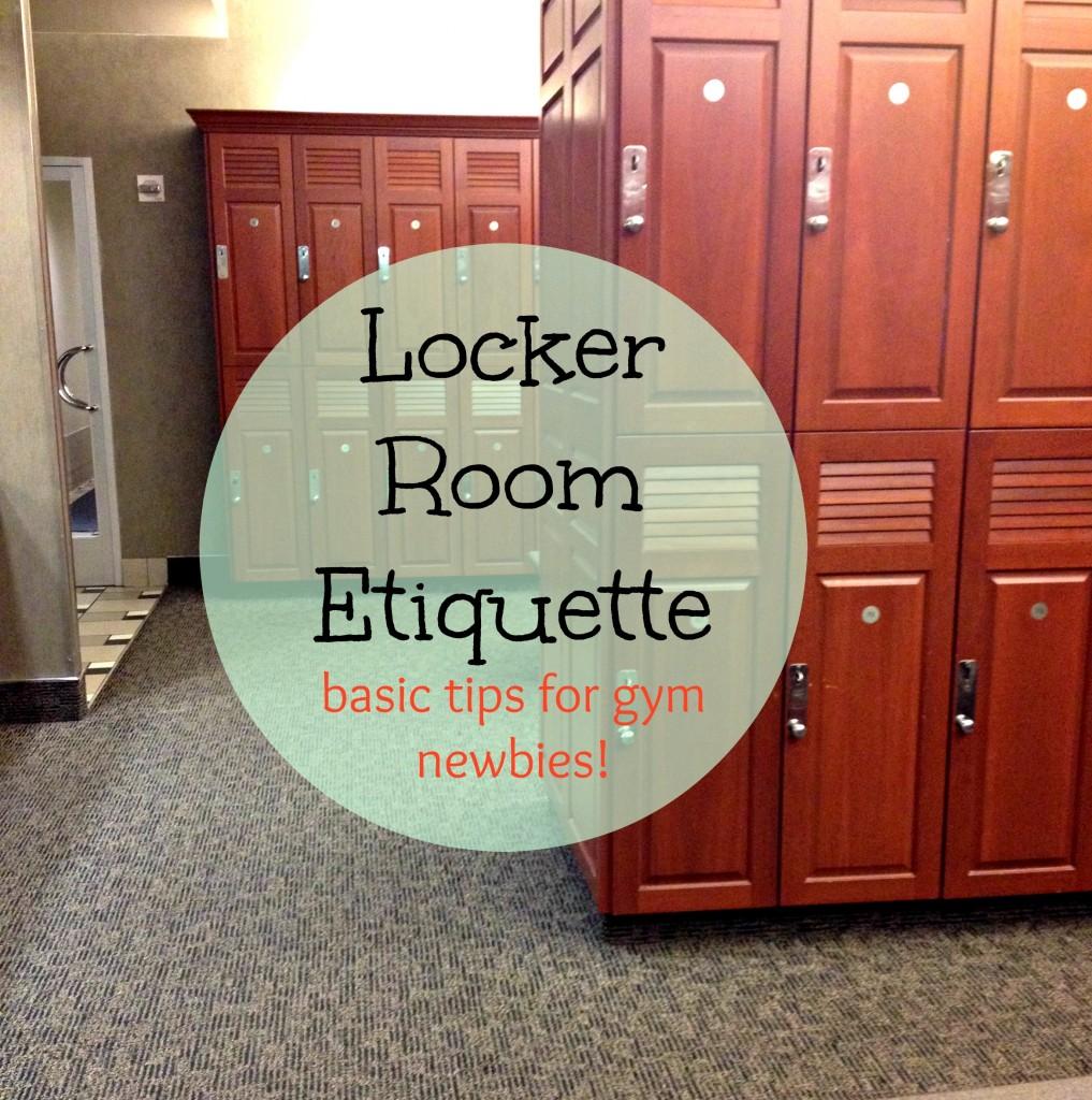 Locker Room Etiquette