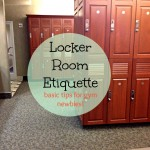 Locker Room Etiquette: Basic Tips for Gym Newbies!
