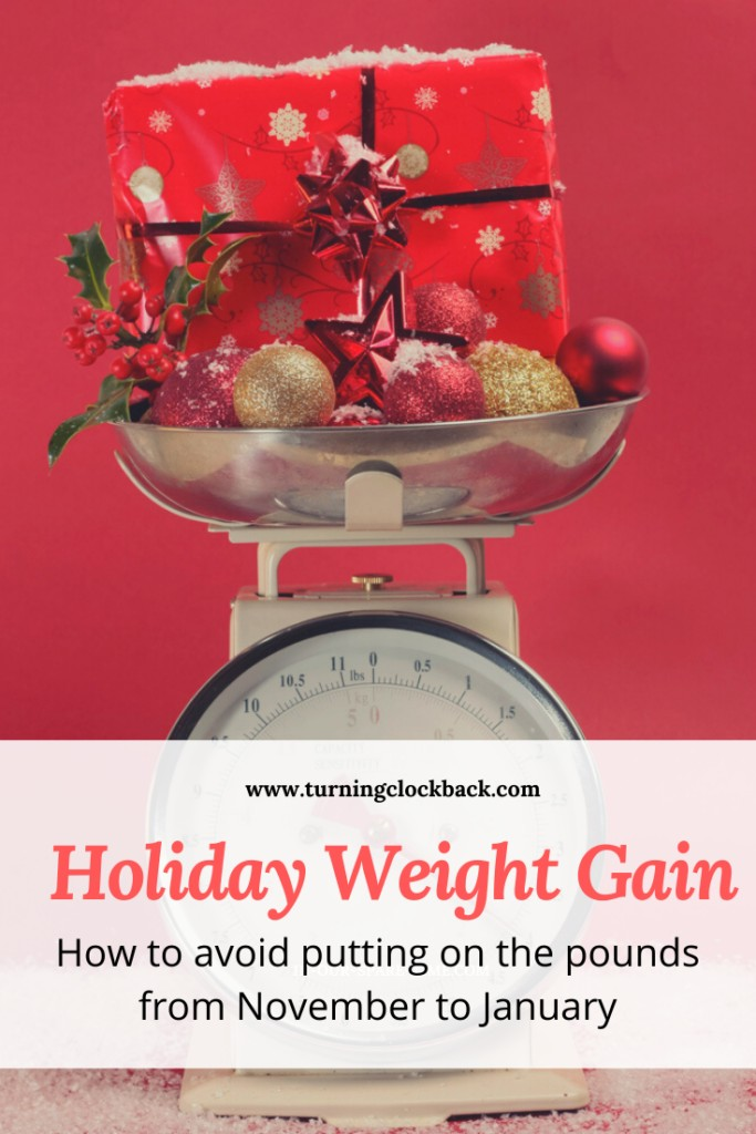 How to Beat Holiday Weight Gain and Avoid Putting On Weight From November to January