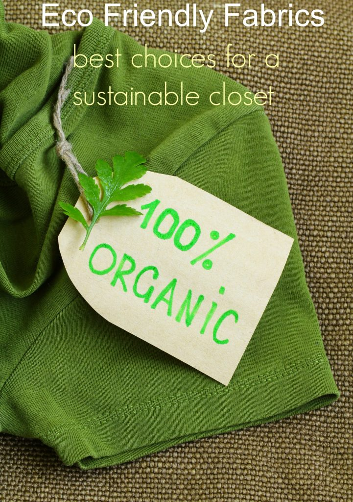 Eco Friendly Fabrics. Best Choices for a Sustainable Closet