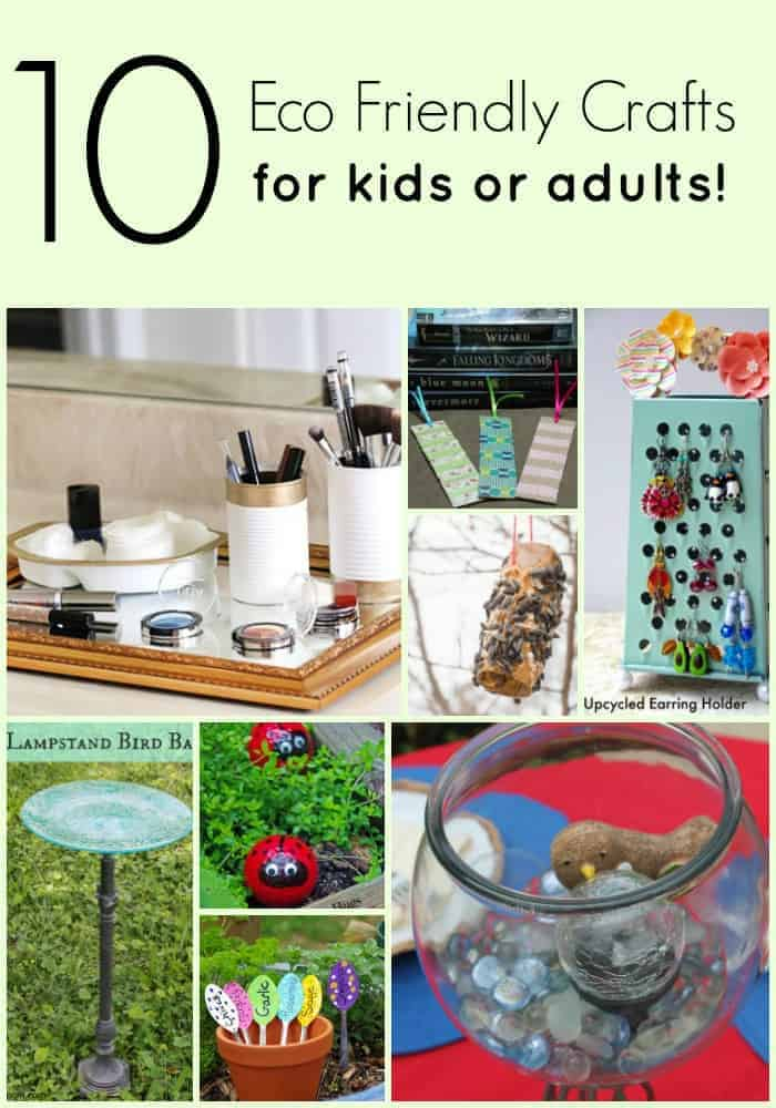 Eco Friendly Craft Projects for Kids and Adults