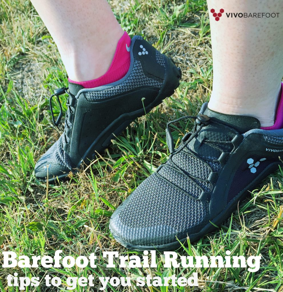 Tips for Trail Running in Barefoot Shoes