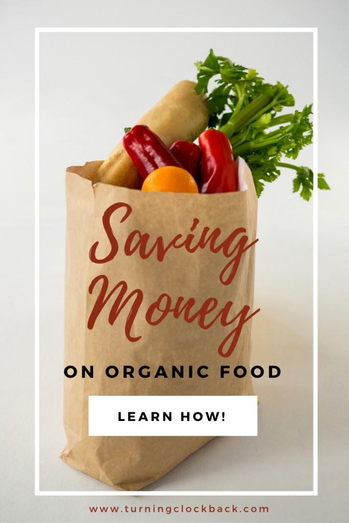 bag of fresh produce with text overlay 'Saving Money on Organic Food'