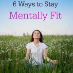 6 Ways to Get Mentally Fit for The New Year