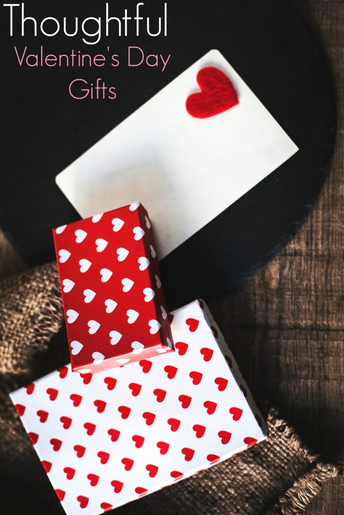 How to Give Thoughtful Gifts for Valentines Day!