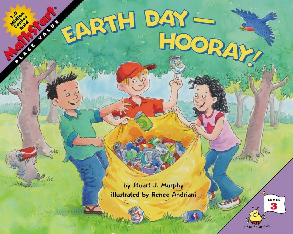 Earth Day--Hooray! (MathStart 3) by Stuart J. Murphy