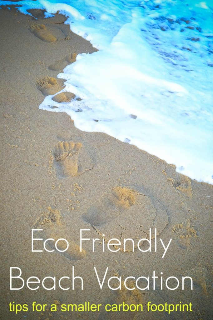 Beach Vacation Tips for a Smaller Carbon Footprint