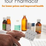 Questions To Ask Your Pharmacist for Better Health and Increased Savings