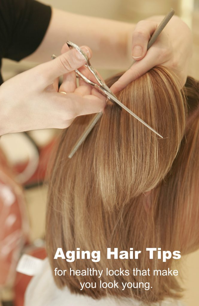 Aging Hair Tips for Locks that Look Younger Than You Really Are!