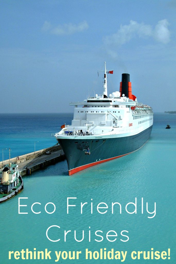 Eco Friendly Cruises Why You Should Rethink Your Next Cruise Holiday