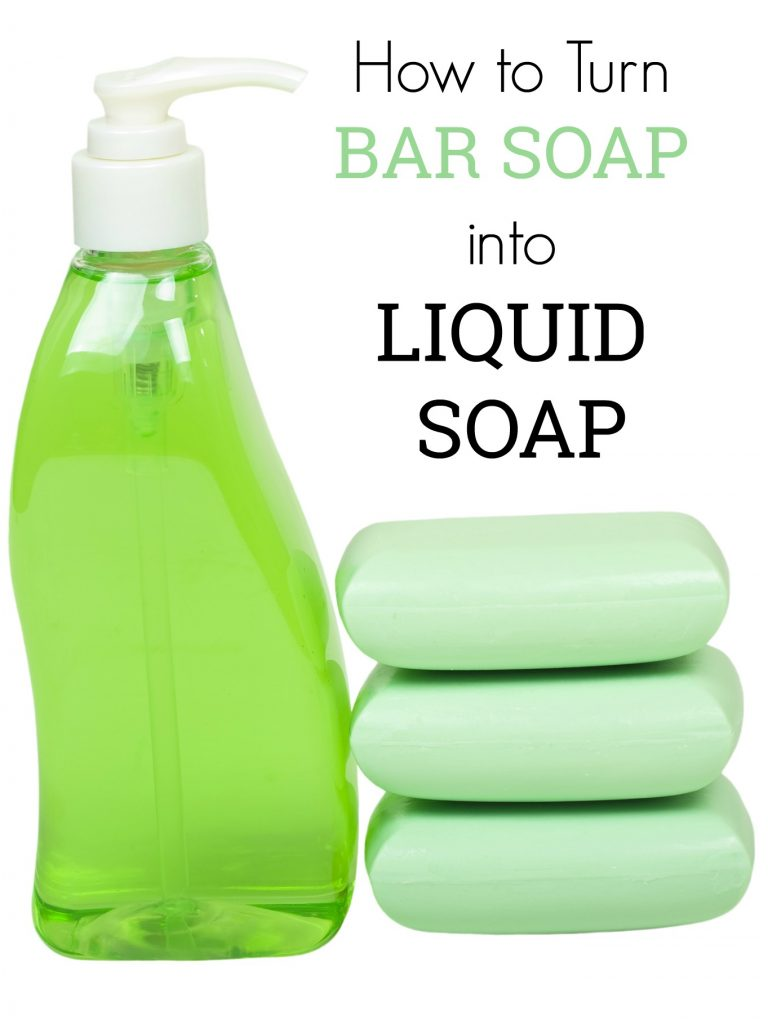 liquid soap container and bars of soap with text overlay 'how to turn bar soap into liquid soap'