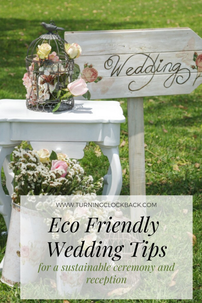 Eco Friendly Wedding Tips for a sustainable ceremony and reception