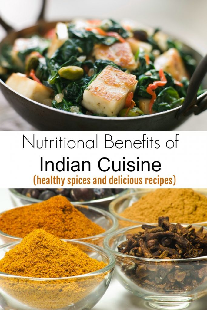 Nutritional Benefits of Indian Cuisine