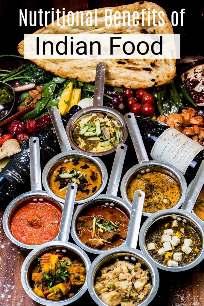 Nutritional Benefits of Indian Food