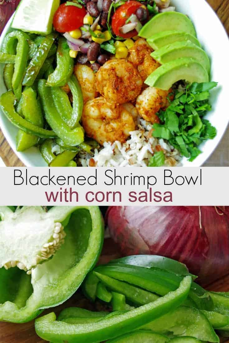 Blackened Shrimp Bowl Recipe with Corn Salsa