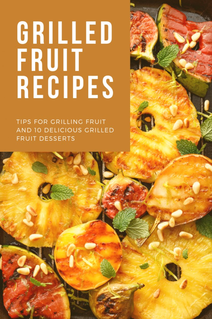 Easy Grilled Fruit Recipes