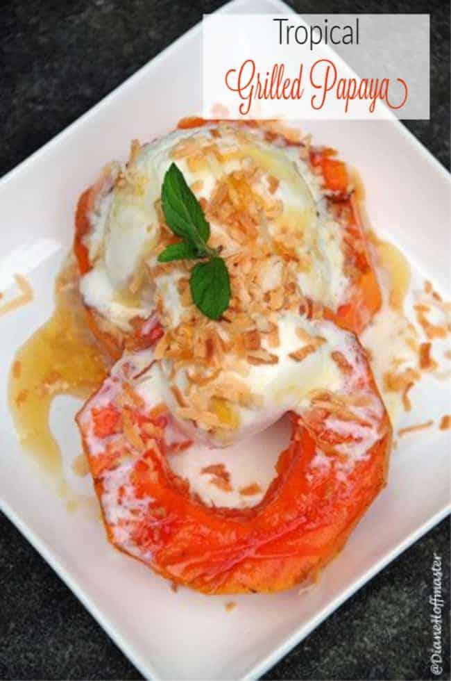 Tropical Grilled Papaya Recipe