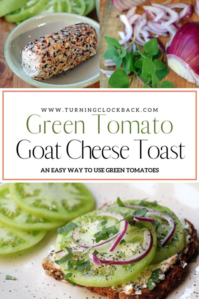 Green Tomato Goat Cheese Toast