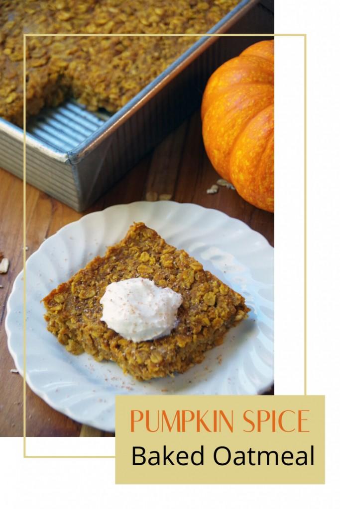 Pumpkin Spice Baked Oatmeal Recipe