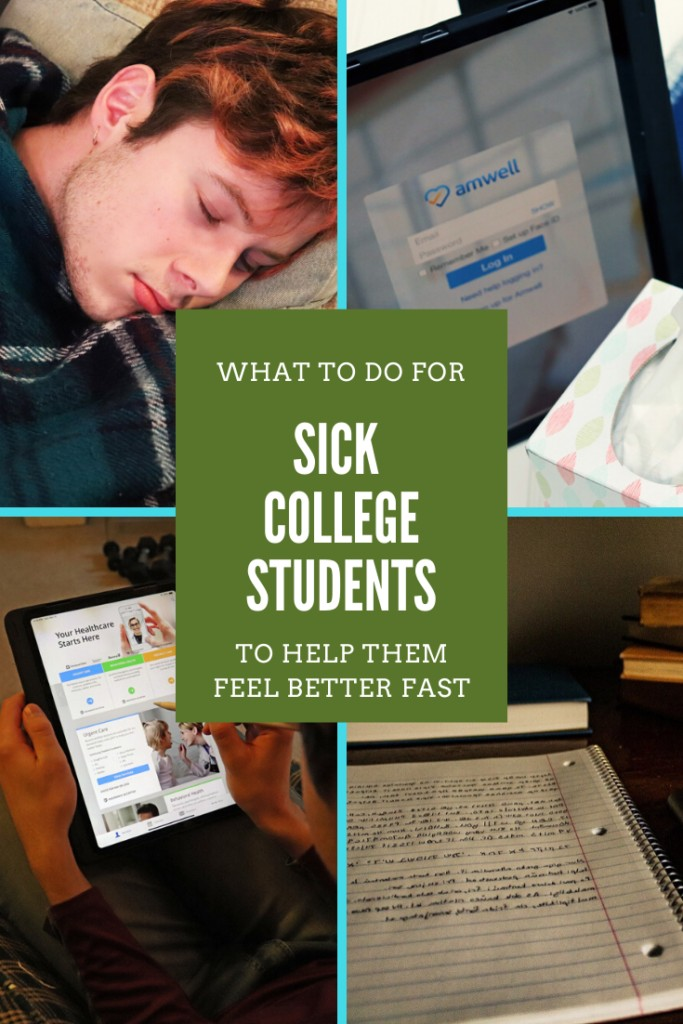 What to do for sick college students to help them feel better fast