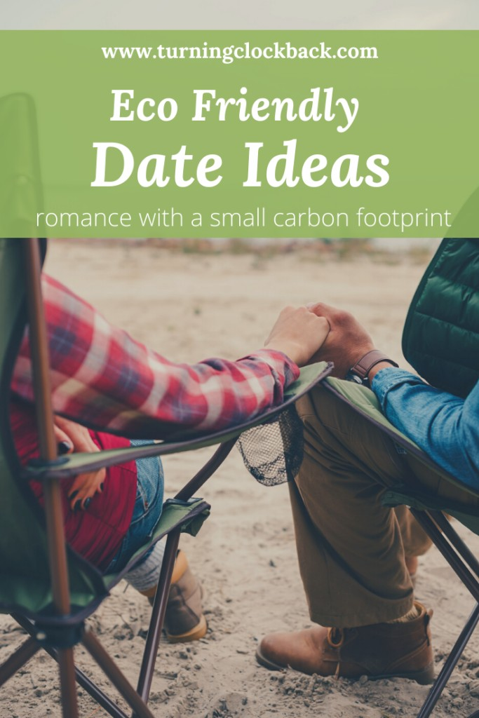 Eco Friendly Date Ideas and romance with a small carbon footprint