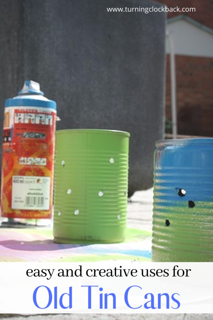Easy and creative uses for Old Tin Cans