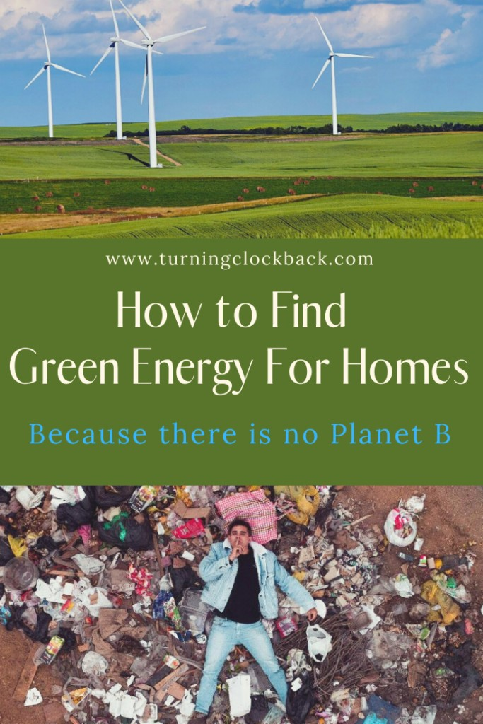 How to Find Green Energy For Homes