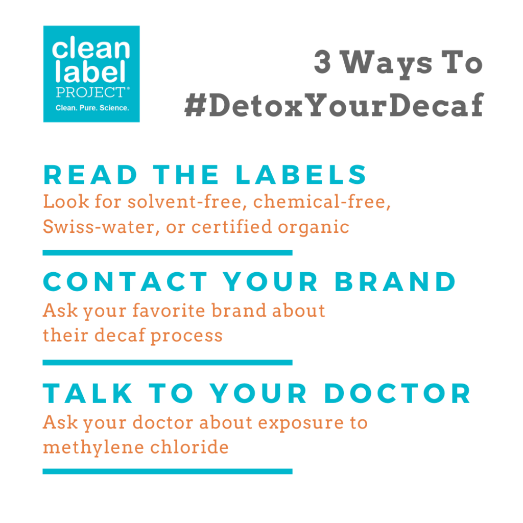 infographic on safe decaf coffee and how to get involved in the clean label project